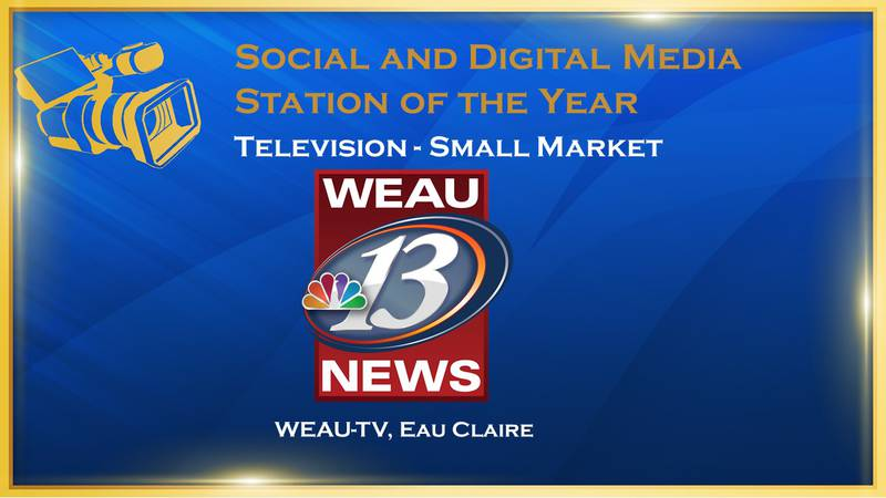 WEAU earned top marks in election coverage, pandemic-related service to community, coverage of...