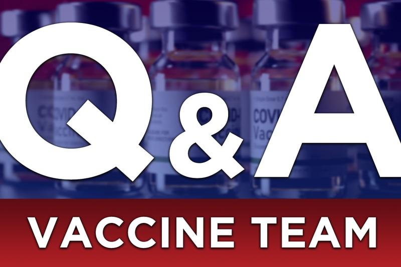 Vaccine Team Q & A - WEAU