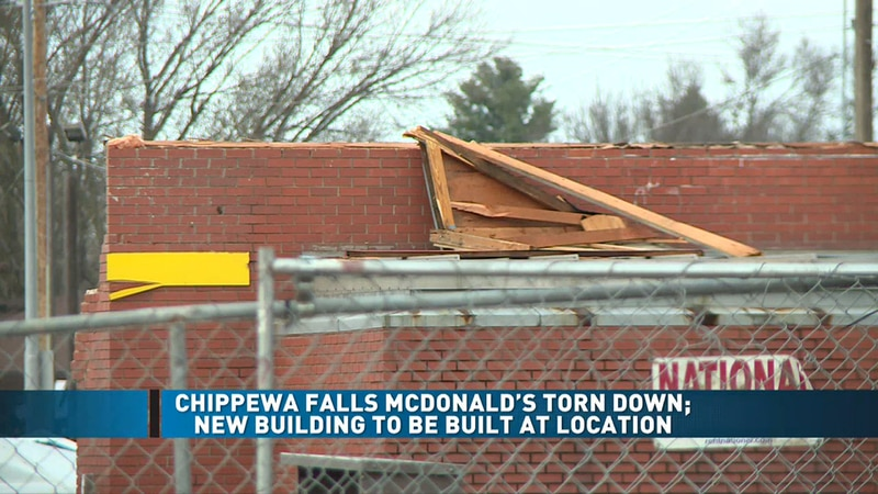 The McDonald's in Chippewa Falls is being torn down, but a new McDonald's will go in its place.