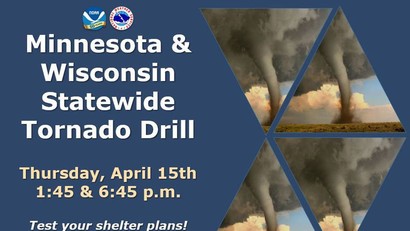 Wisconsin's and Minnesota's statewide tornado drill will occur on Thursday, April 15th at 1:45...