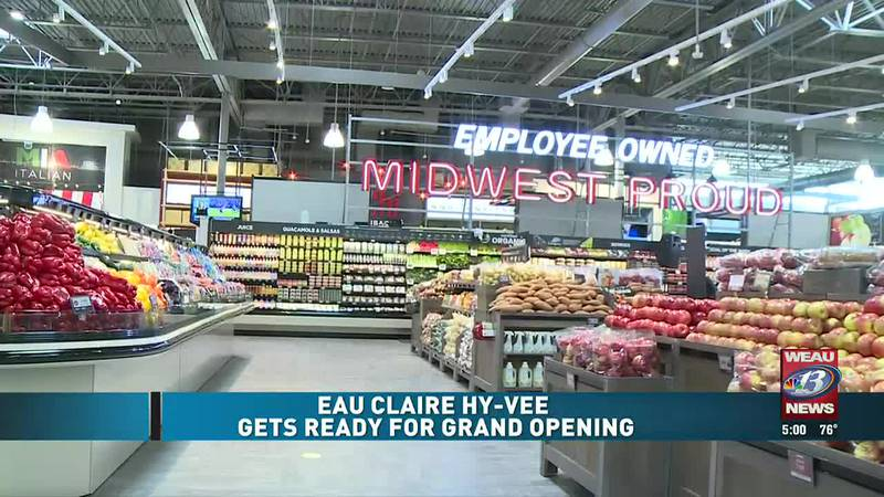 Eau Claire Hy-Vee Gets Ready for Grand Opening